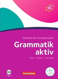 Grammatik aktiv A1-B1 und B2-C1