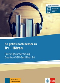 So geht´s noch besser zu B1 - Hören