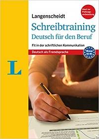 Schreibtraining Deutsch für den Beruf von B1 auf B2