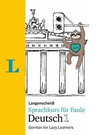 Sprachkurs für Faule - A1